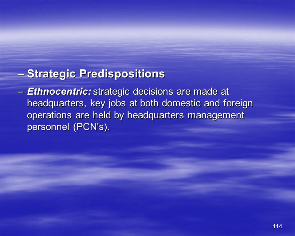 Strategic Predispositions