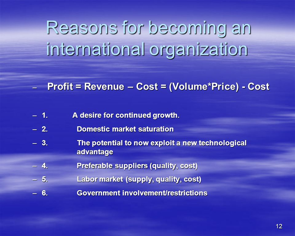 Reasons for becoming an international organization