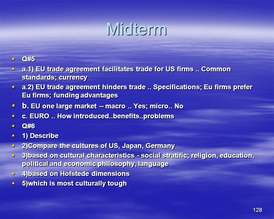 Midterm b. EU one large market -- macro .. Yes; micro.. No Q#5