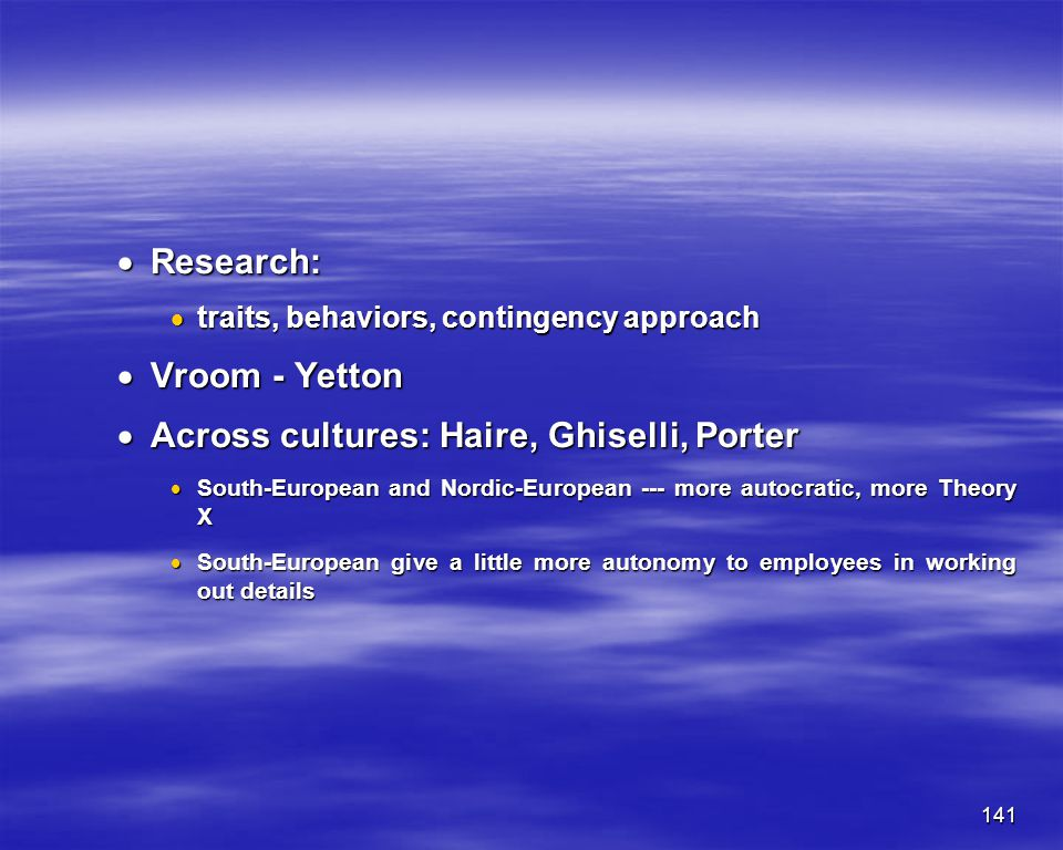 Across cultures: Haire, Ghiselli, Porter