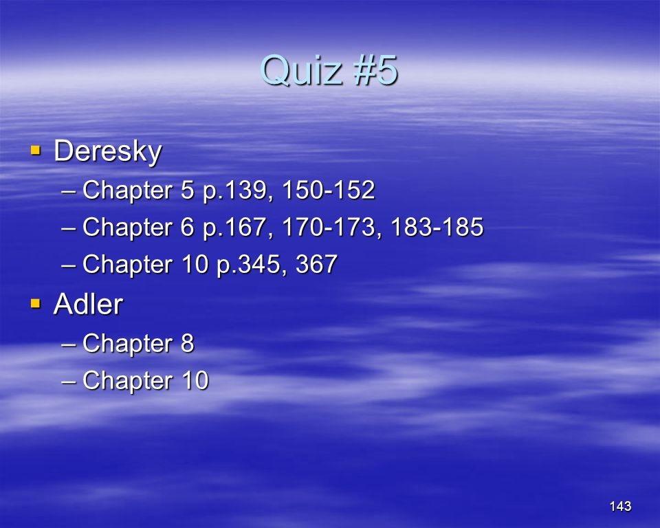 Quiz #5 Deresky Adler Chapter 5 p.139, 150-152