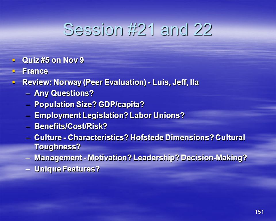 Session #21 and 22 Quiz #5 on Nov 9 France
