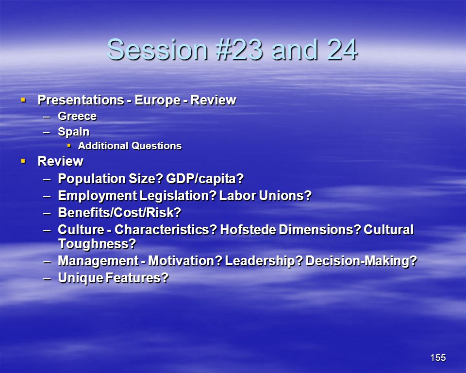 Session #23 and 24 Presentations - Europe - Review Review