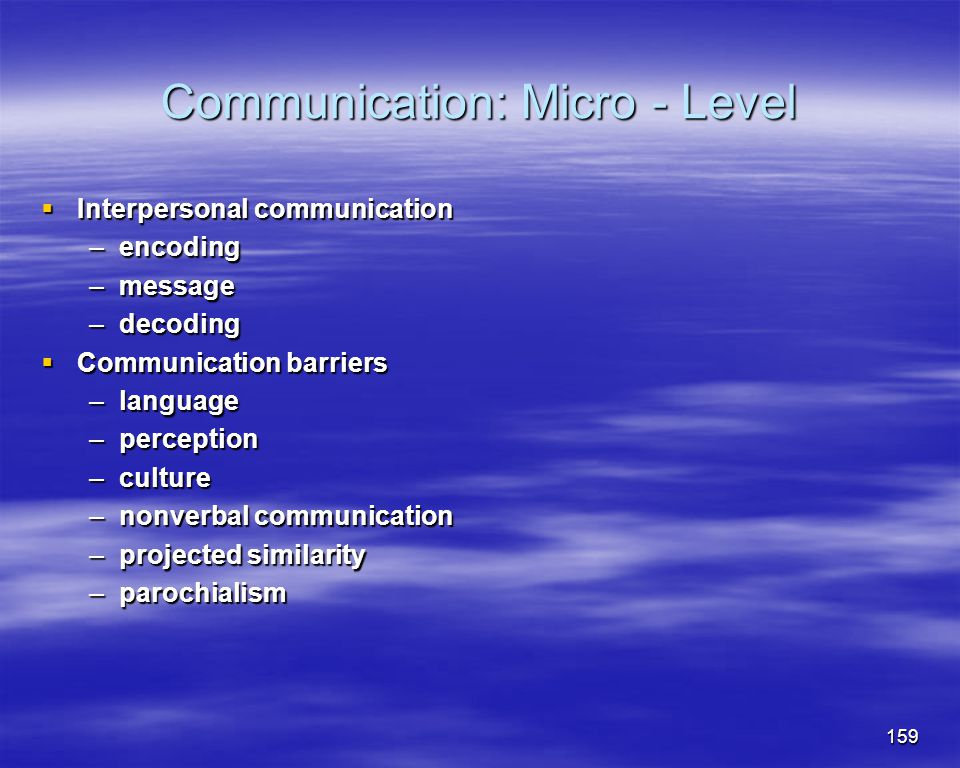 Communication: Micro - Level