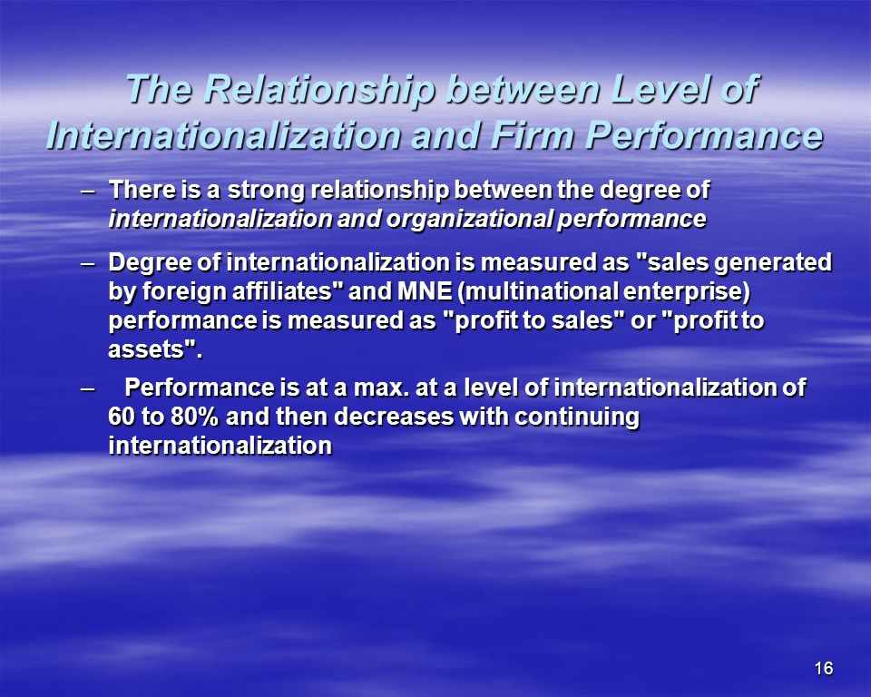 The Relationship between Level of Internationalization and Firm Performance