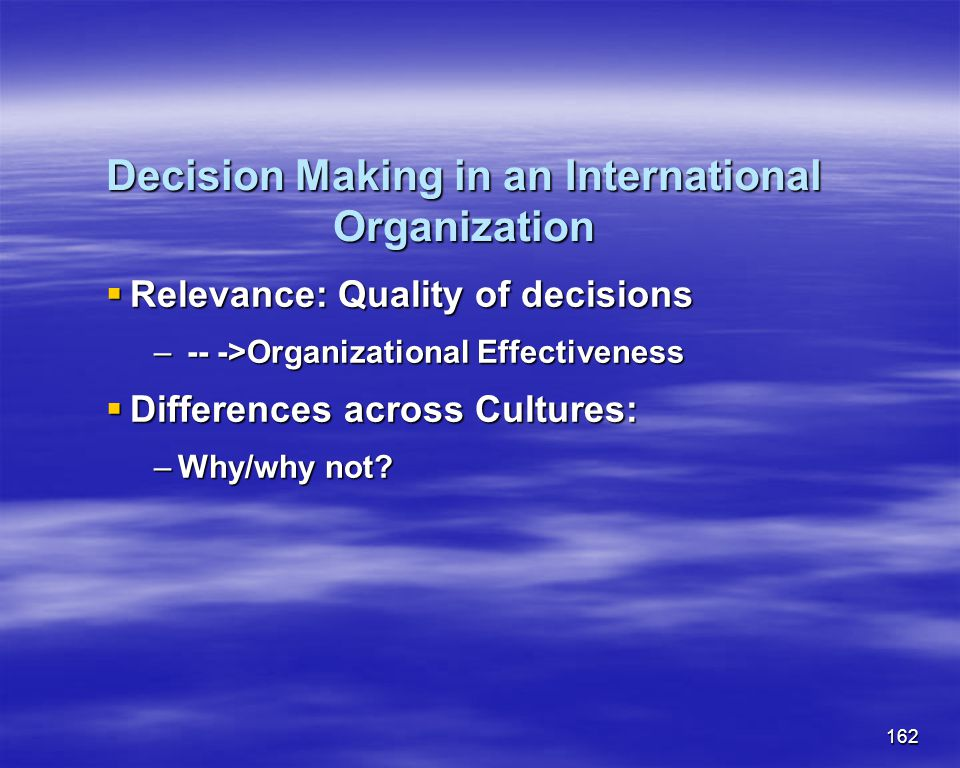 Decision Making in an International Organization