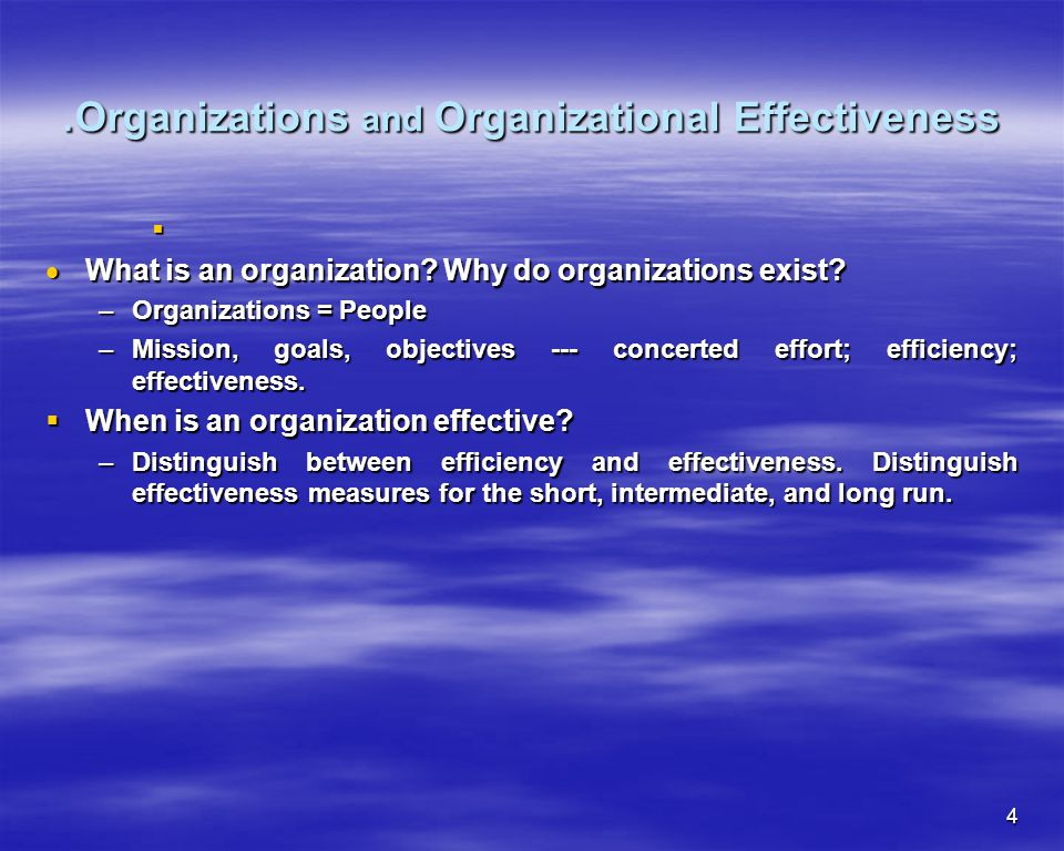 .Organizations and Organizational Effectiveness