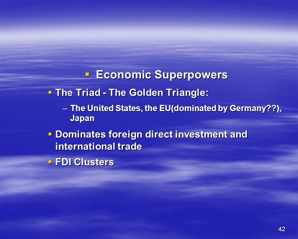 Economic Superpowers The Triad - The Golden Triangle: