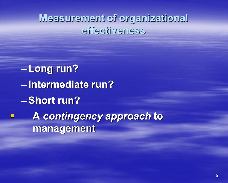 Measurement of organizational effectiveness