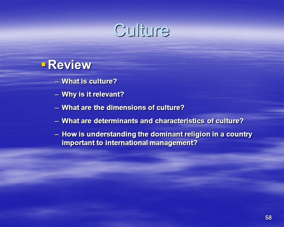 Culture Review What is culture Why is it relevant