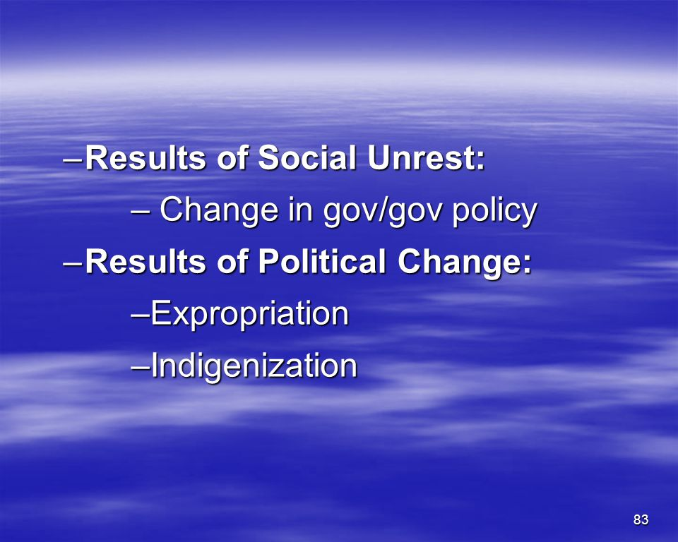 Results of Social Unrest: