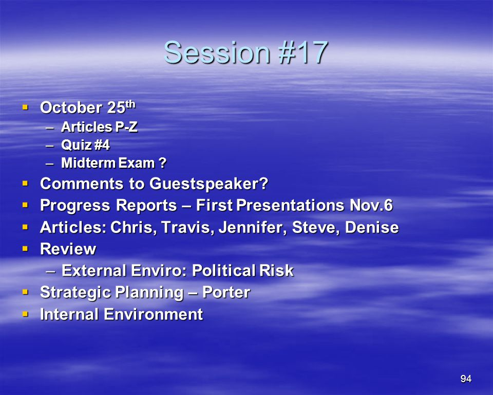 Session #17 October 25th Comments to Guestspeaker