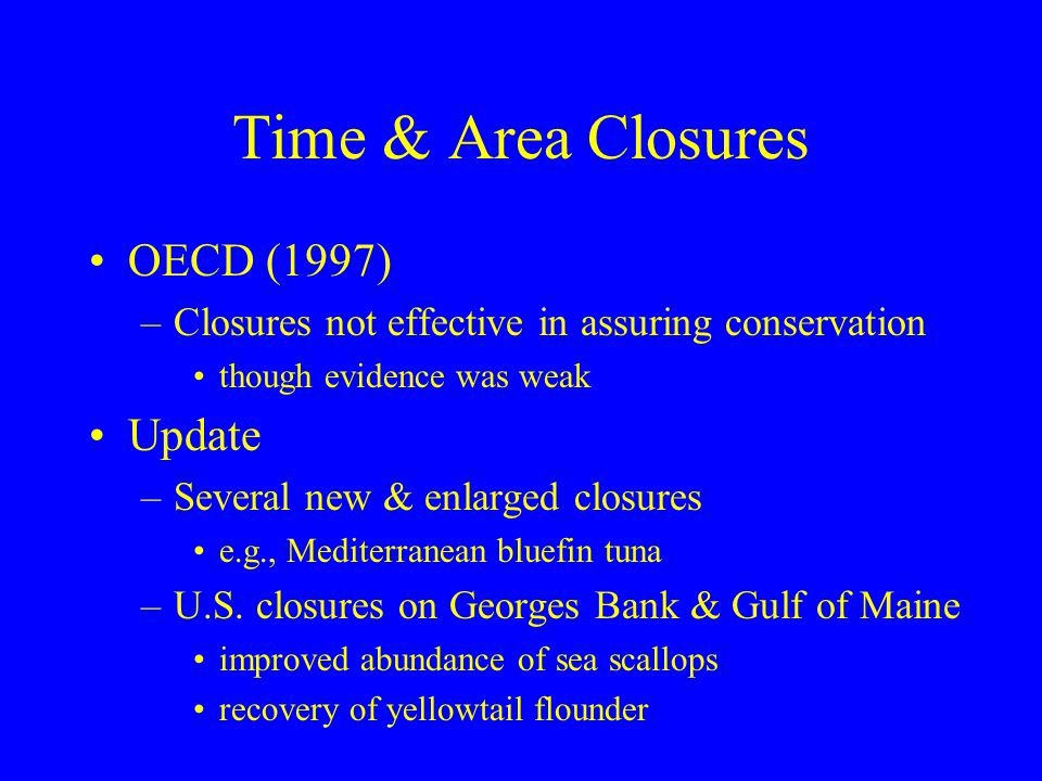 Time & Area Closures OECD (1997) Update