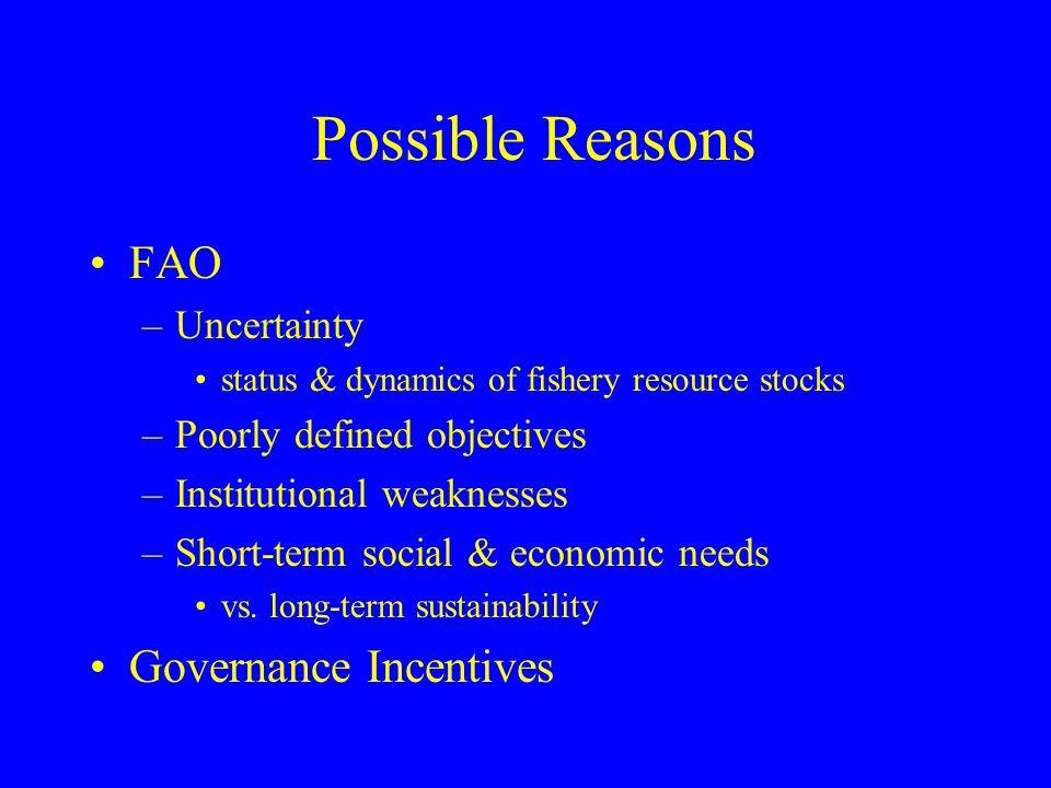 Possible Reasons FAO Governance Incentives Uncertainty