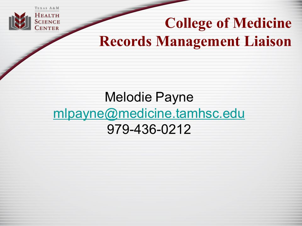 College of Medicine Records Management Liaison