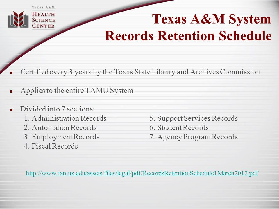 Texas A&M System Records Retention Schedule