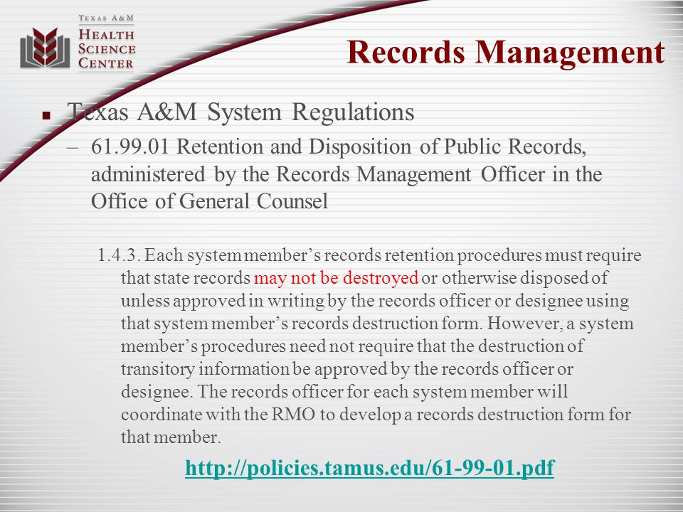 Records Management Texas A&M System Regulations