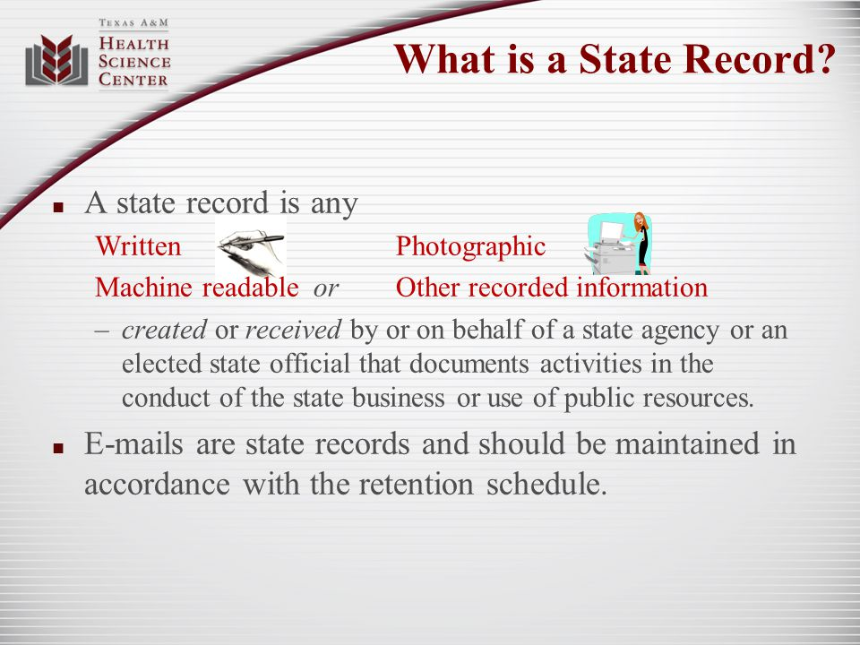 What is a State Record A state record is any