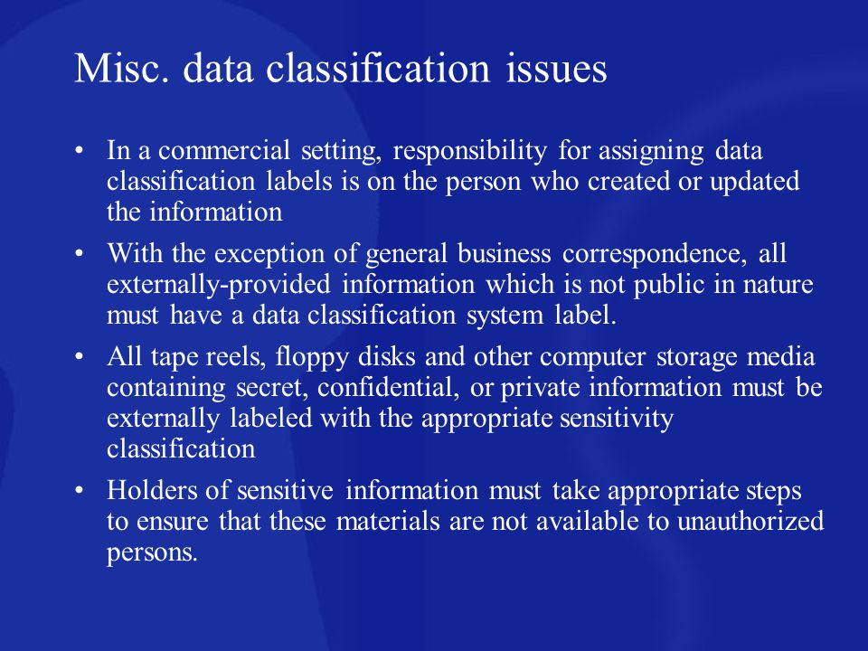 Misc. data classification issues