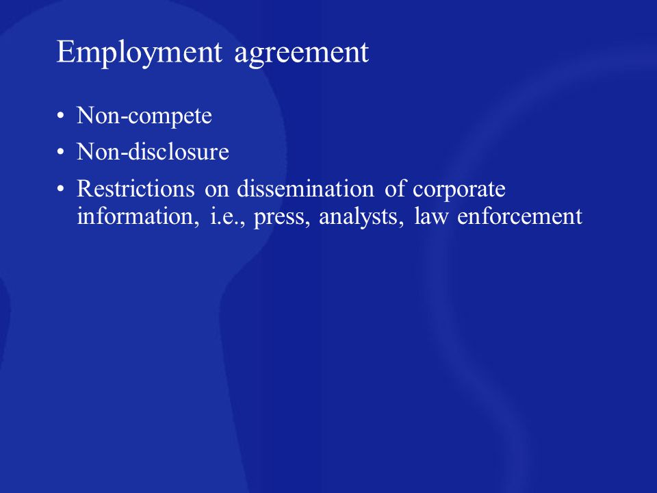 Employment agreement Non-compete Non-disclosure