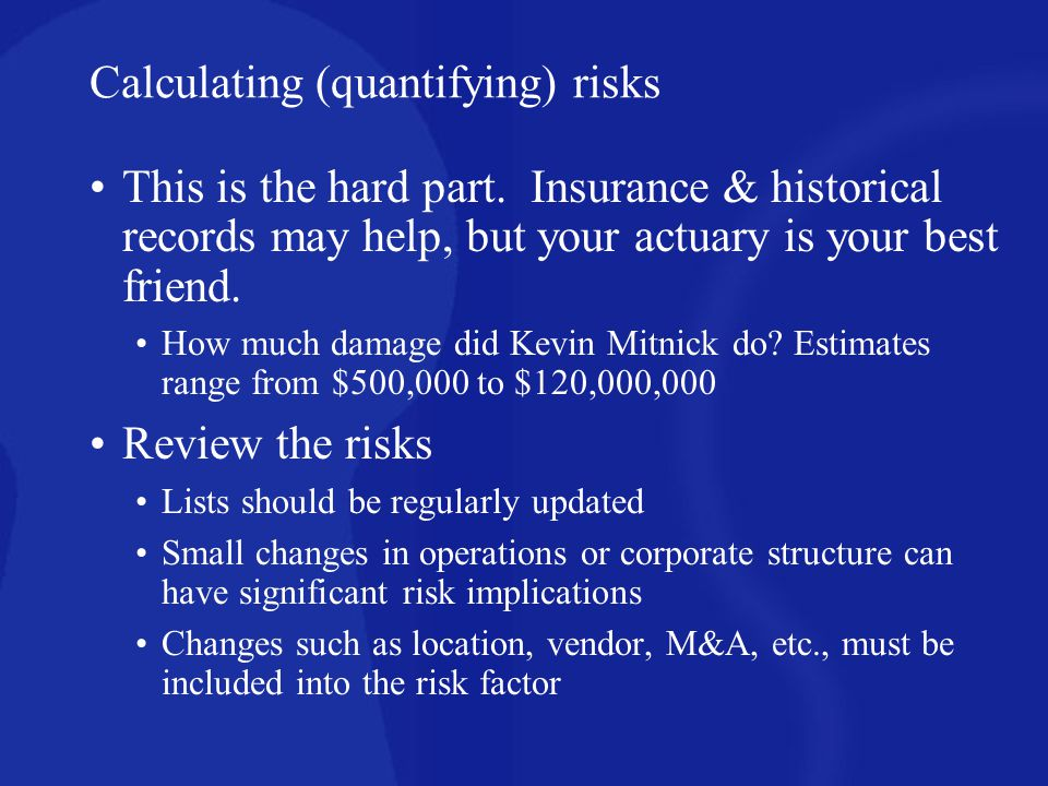 Calculating (quantifying) risks