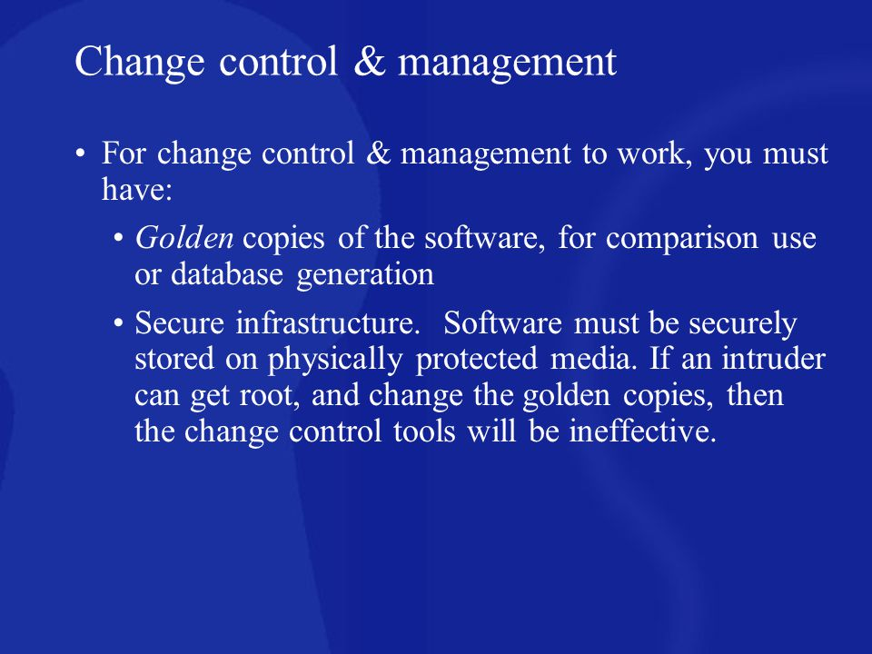 Change control & management