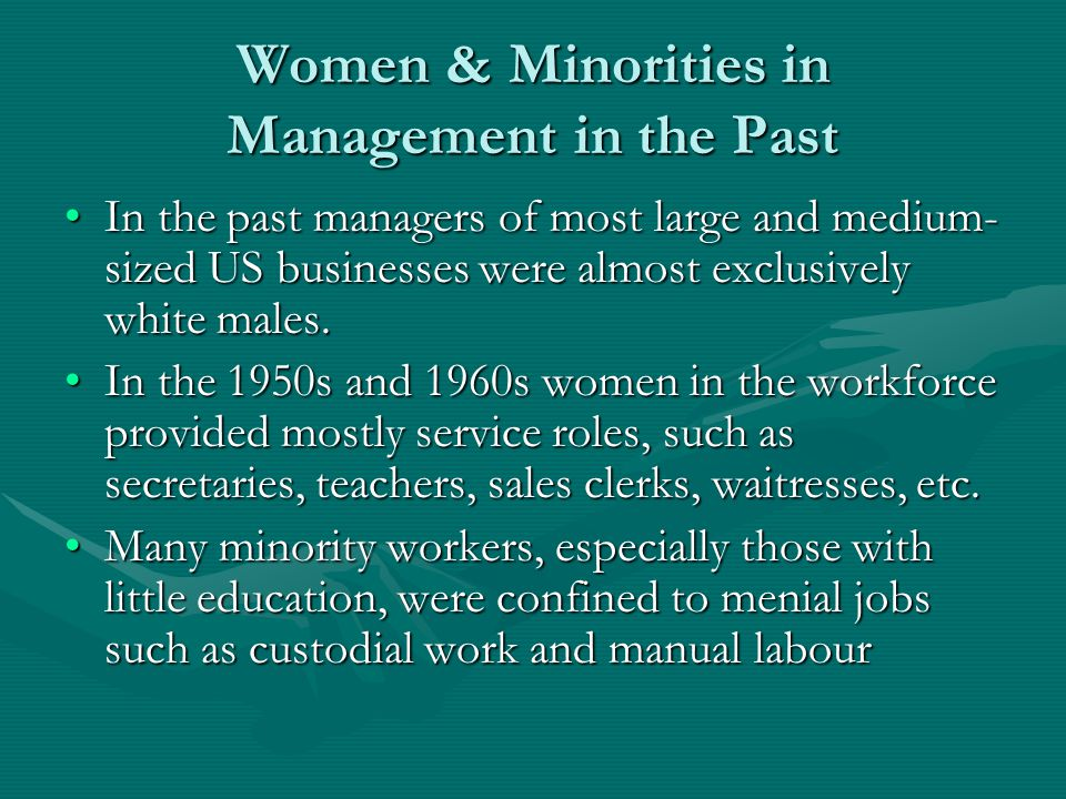 Women & Minorities in Management in the Past