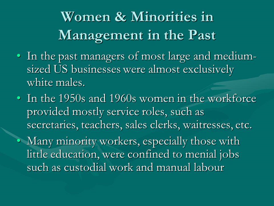 Women & Minorities in Management in the Past