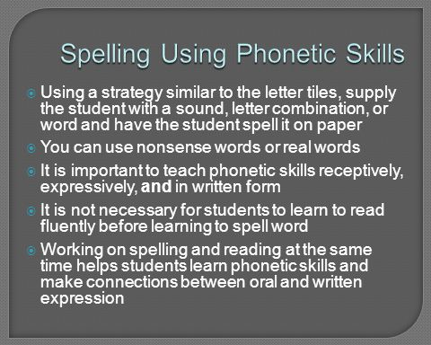 Spelling Using Phonetic Skills
