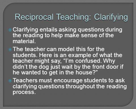 Reciprocal Teaching: Clarifying