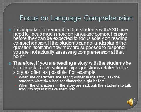 Focus on Language Comprehension