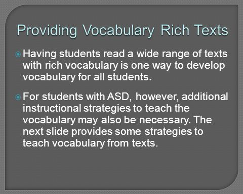 Providing Vocabulary Rich Texts
