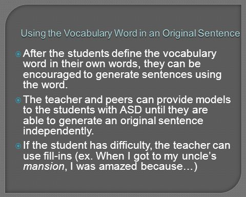 Using the Vocabulary Word in an Original Sentence