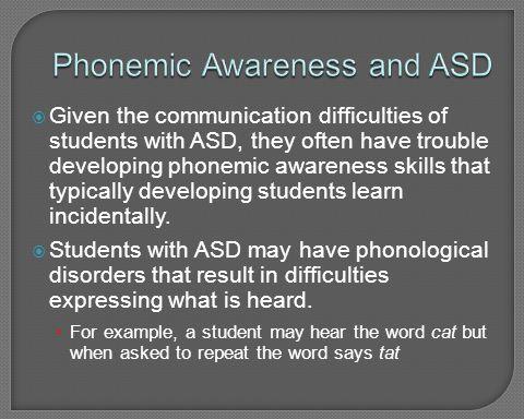 Phonemic Awareness and ASD