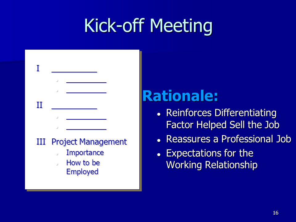 Kick-off Meeting Rationale: