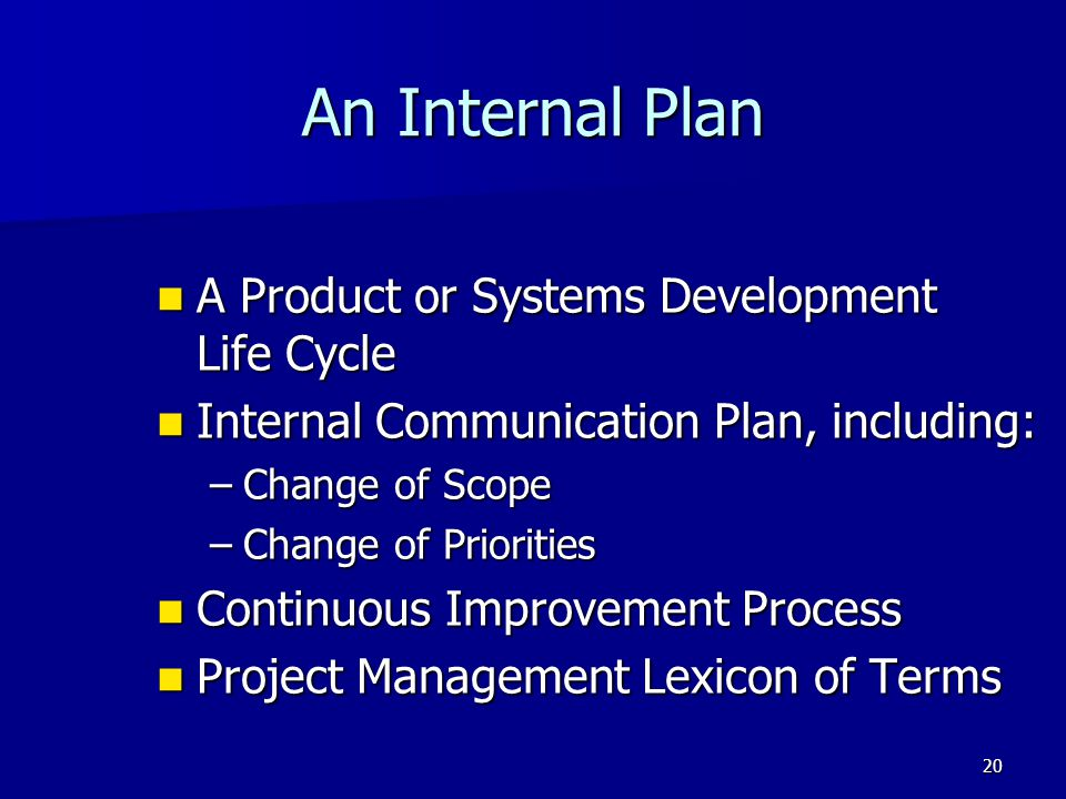 An Internal Plan A Product or Systems Development Life Cycle