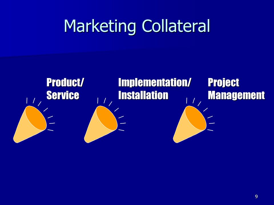 Marketing Collateral Product/ Service Implementation/ Installation