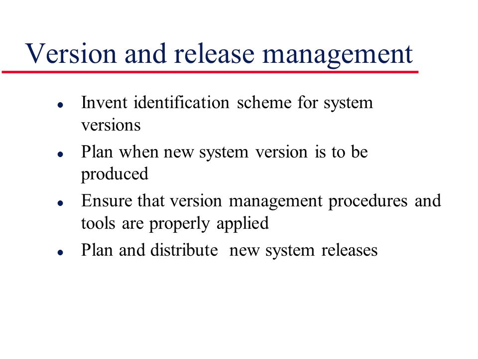 Version and release management