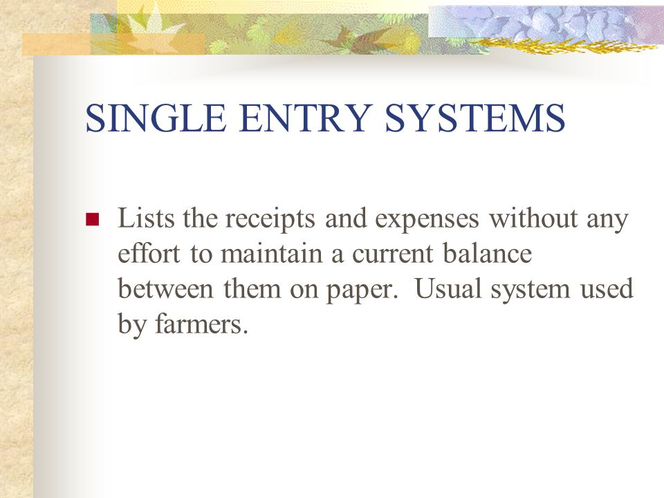 SINGLE ENTRY SYSTEMS
