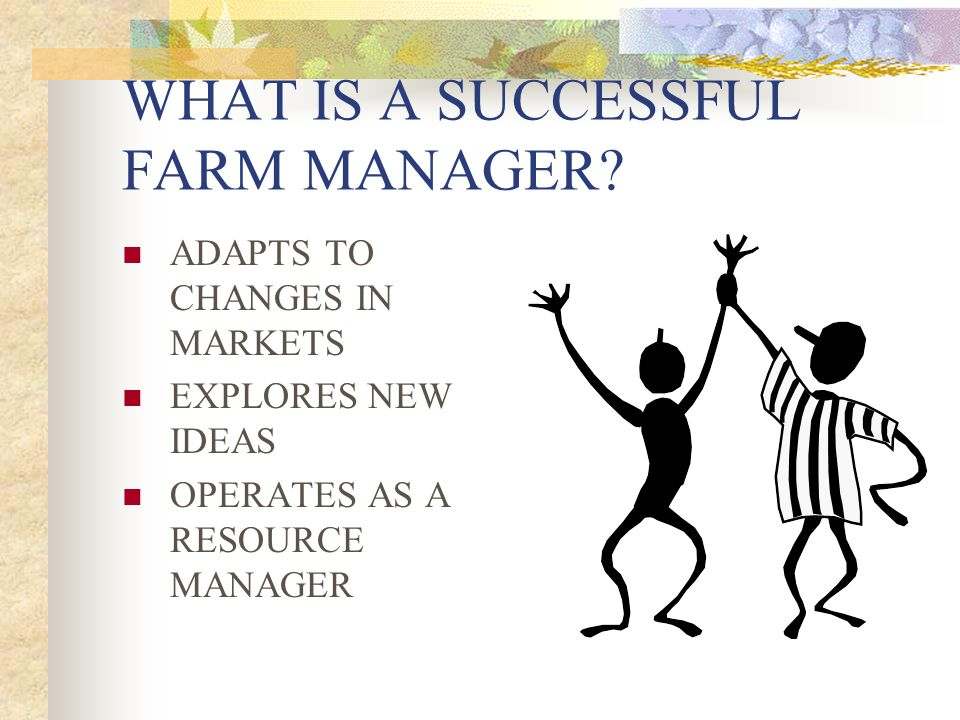 WHAT IS A SUCCESSFUL FARM MANAGER