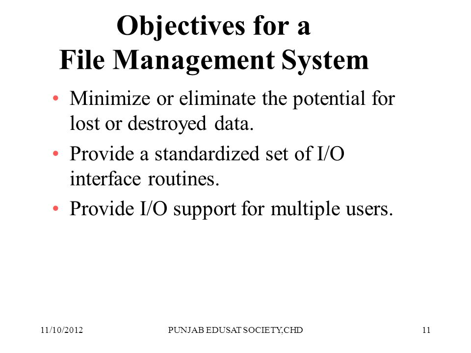 Objectives for a File Management System