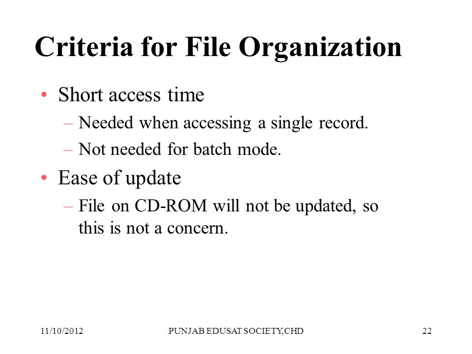 Criteria for File Organization