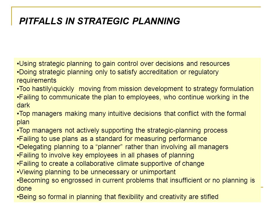 PITFALLS IN STRATEGIC PLANNING