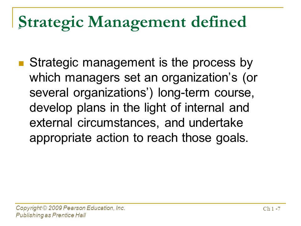 ٍStrategic Management defined