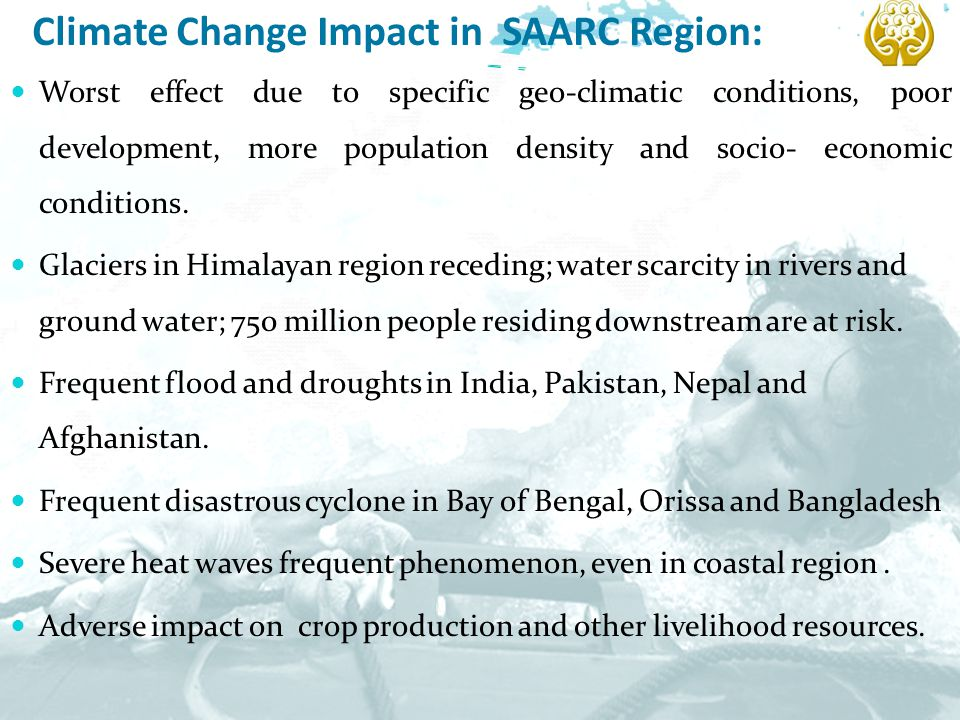 Climate Change Impact in SAARC Region: