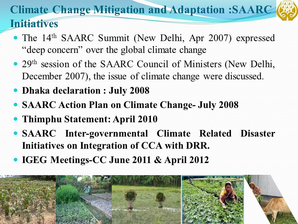 Climate Change Mitigation and Adaptation :SAARC Initiatives