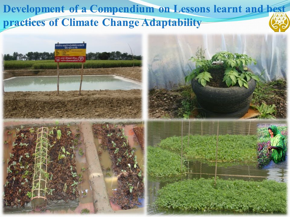 Development of a Compendium on Lessons learnt and best practices of Climate Change Adaptability