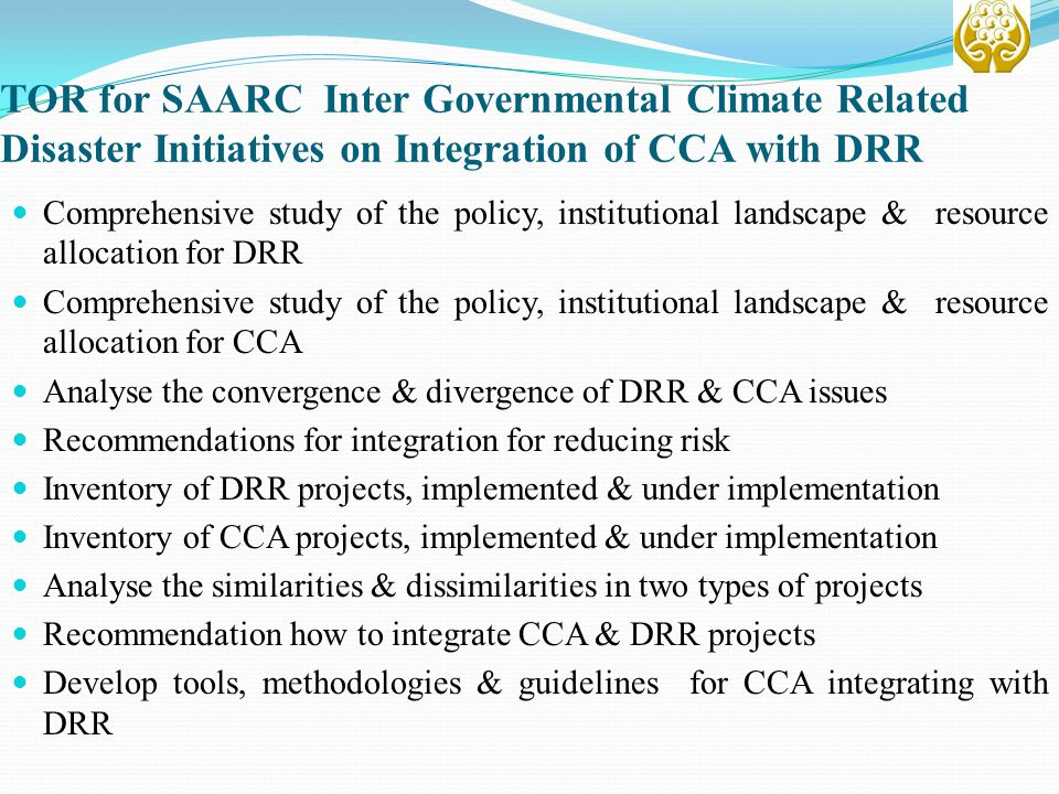 TOR for SAARC Inter Governmental Climate Related Disaster Initiatives on Integration of CCA with DRR