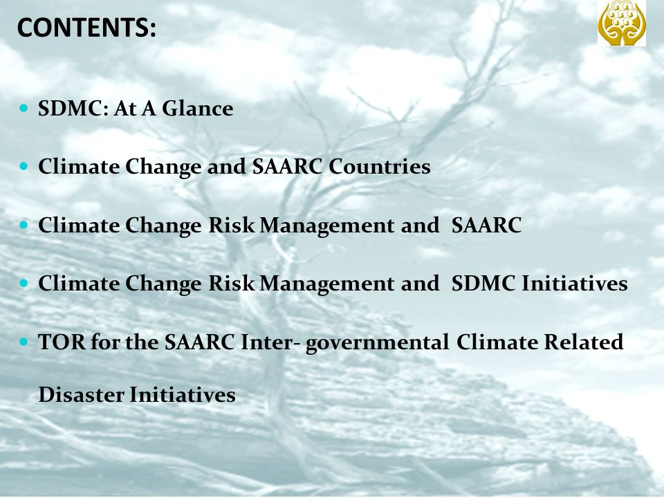 CONTENTS: SDMC: At A Glance Climate Change and SAARC Countries