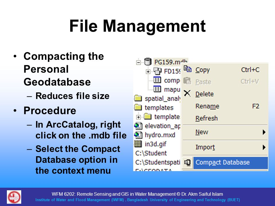 File Management Compacting the Personal Geodatabase Procedure